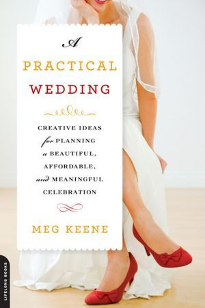 Meg Keene's book is one of the most popular planning books in the library's collection of more than 250 wedding planning books. I also like her website - http://apracticalwedding.com/.