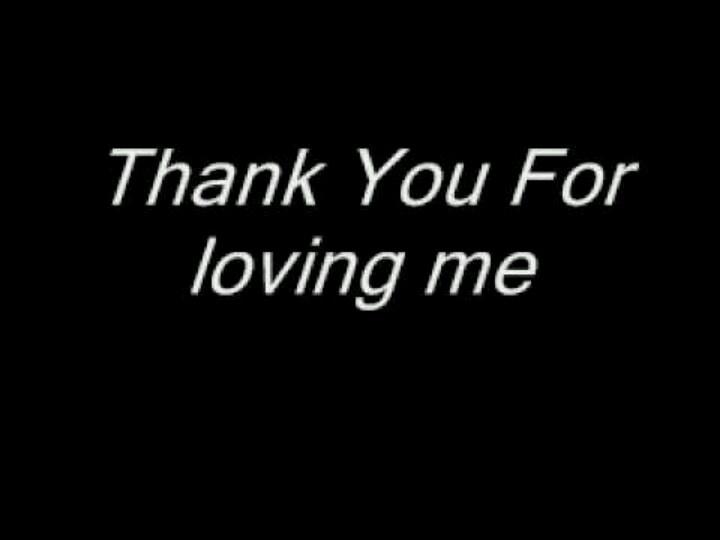 letra thank you for loving me en: