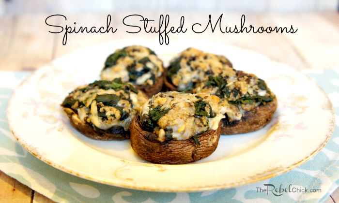 The Rebel ChickSpicy Spinach Stuffed Mushrooms Recipe #LGDoMarchRight ...