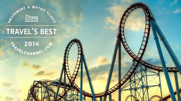 Best Amusement Parks and Water Parks 2014