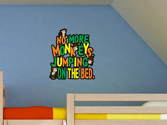 No more monkeys jumping on the bed kids bedroom wall decal for Best 20 no more monkeys jumping on the bed wall decal