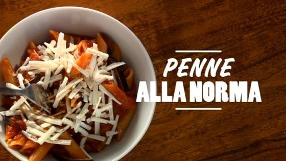 Penne alla Norma | Pasta | Pinterest