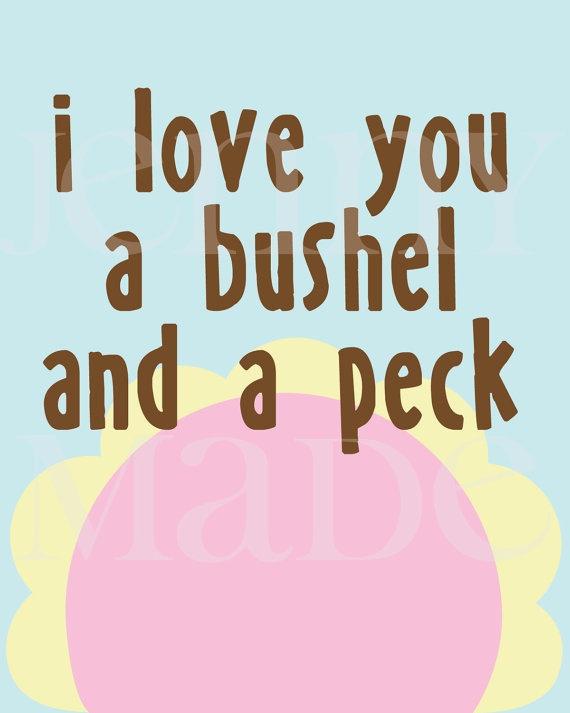 Love you a bushel and a peck for mom christmas presents pinte