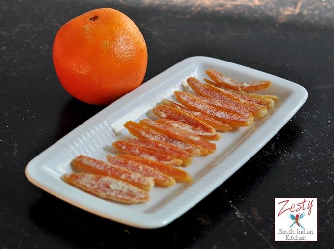 How to make Candied Citrus Peels - Zesty South Indian Kitchen