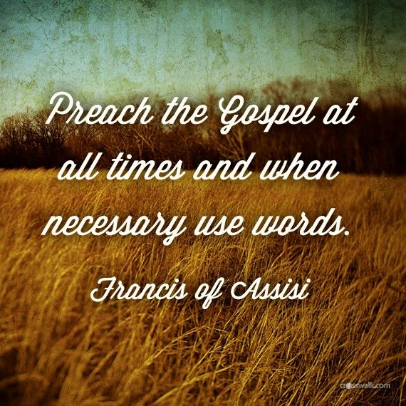 Quotes About Preaching The Gospel Quotesgram