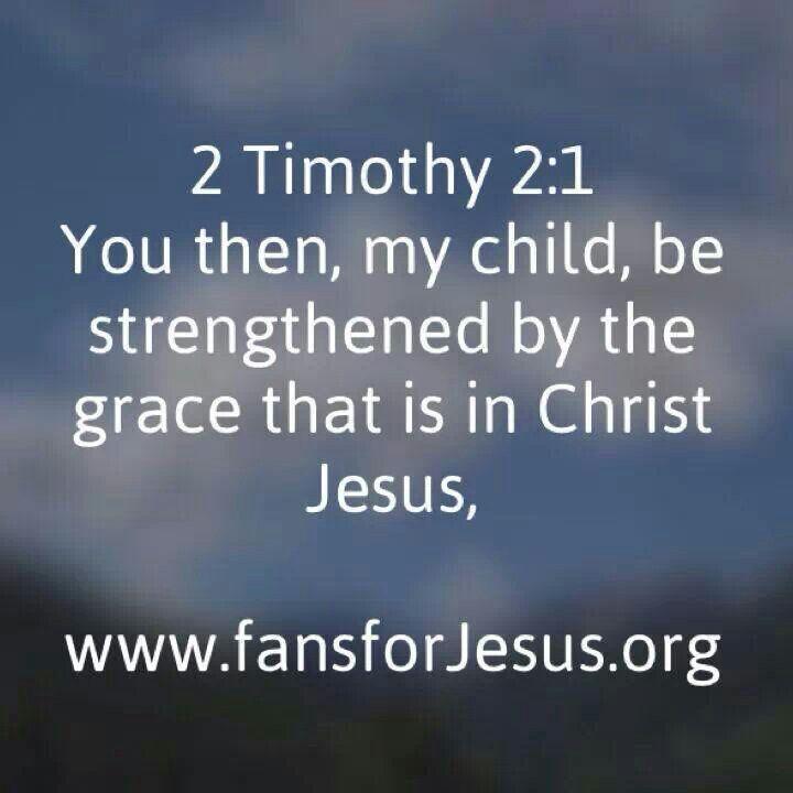 Timothy 2 1 my 1 word 2014 strength pinterest