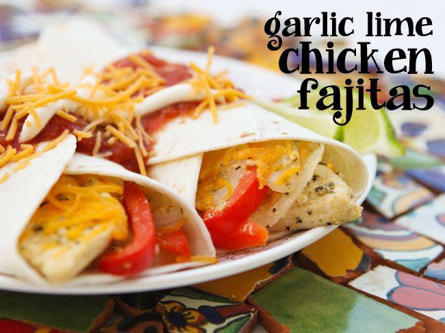 Garlic lime chicken fajitas | foods | Pinterest