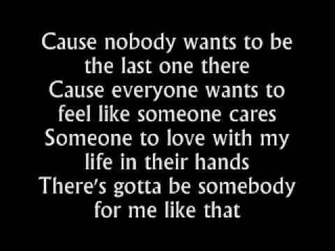 Gotta be somebody nickelback lyrics love song pinterest