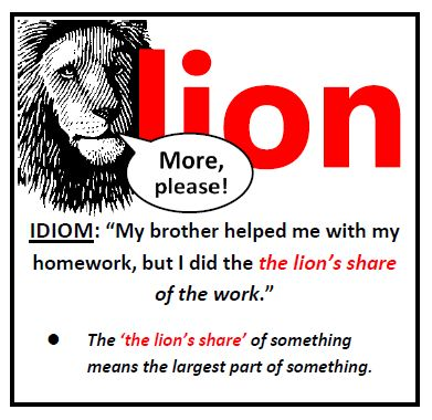 the lions share idiom examples