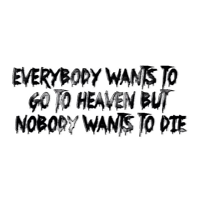 Quote heaven life death tumblr | look around you. art is ... Quotes About Life And Death Tumblr