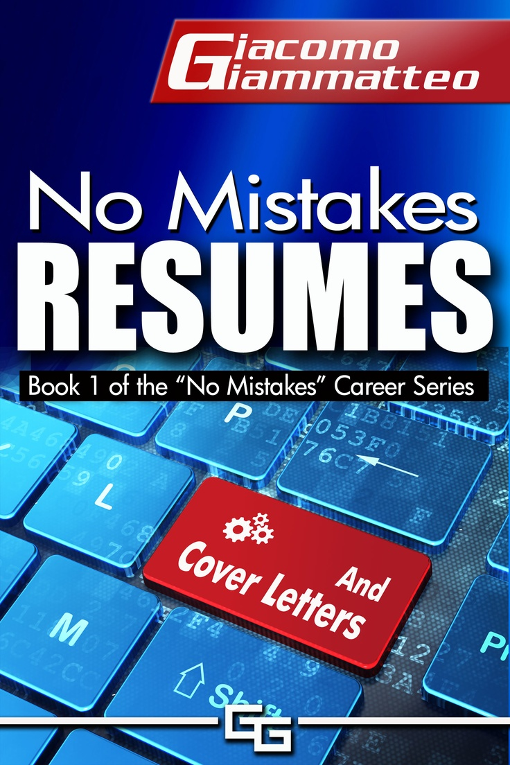 No Mistakes Resumes book | Resumes | Pinterest