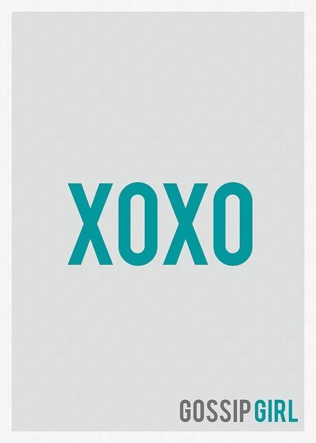 XOXO Gossip Girl | Life ♥ | Pinterest