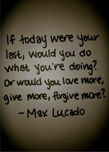 Max Lucado Quotes About Love
