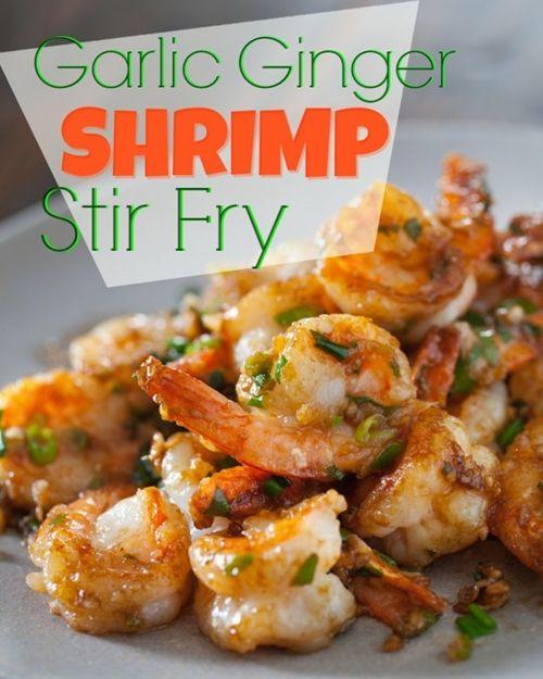 Garlic Ginger Shrimp Stir Fry | yummy foods | Pinterest