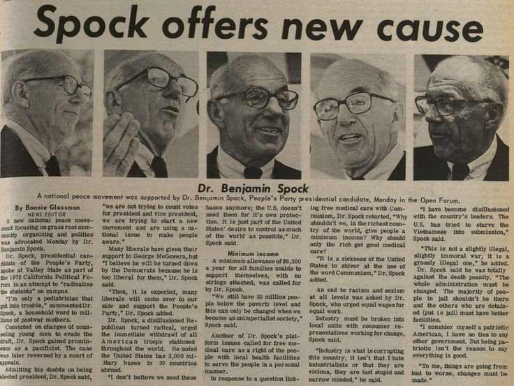 Article from the Daily Sundial, May 2, 1972. Dr. Benjamin Spock, pediatrician, pacifist, and presidential candidate for the People's Party, spoke at the 1972 California Political Forum held at San Fernando Valley State College (now CSUN). The article outlines various aspects of his political platform, including: a minimum income for all Americans; healthcare for all; a withdrawal of all U.S. troops stationed around the world; and an end to the death penalty. CSUN University Digital Archives.