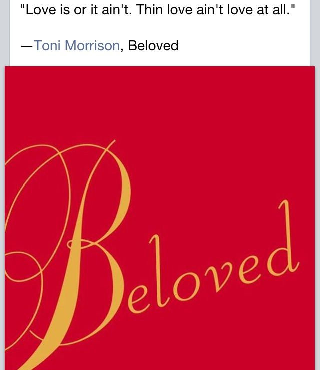 memory in beloved toni morrison essay In toni morrison's beloved, sethe slits her daughter's throat when the slave runners are upon them, coming for her children in beloved toni morrison sets the novel after the end of the civil war where slaves freed by emancipation and those who were given or bought their freedom earlier were victims.