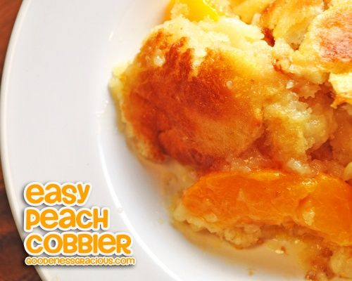 Easy Peach Cobbler - so simple and very good!