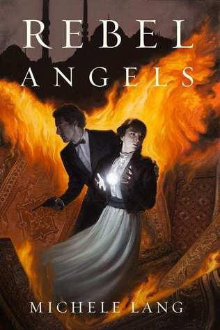 Cover Reveal: Rebel Angels (Lady Lazarus #3) by Michele Lang. Coming 3/5/13
