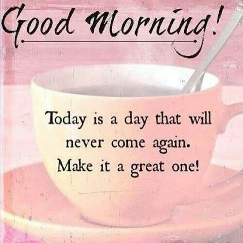make today a great day quotes quotesgram