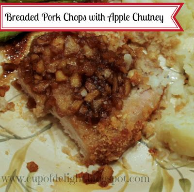 ... of Delight: Breaded Pork Chops With Apple Chutney {Delightful Morsels