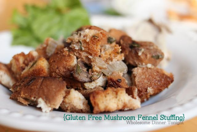 Wholesome Dinner Tonight: Mushroom Fennel Stuffing {Gluten Free}