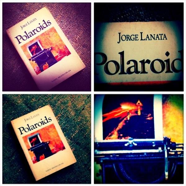 Polaroids by Jorge Lanata.