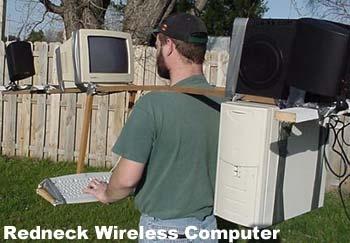 REDNECK WIRELESS COMPUTER