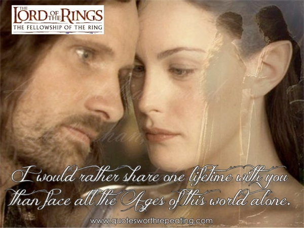 lord of the rings top romantic movie quote great