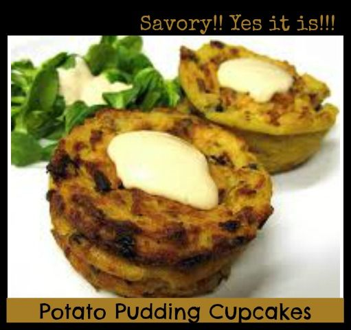 Savory Potato Pudding Cupcakes. This one is differently delicious. # ...