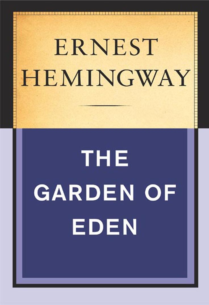 Garden Of Eden Hemingway Quotes Quotesgram