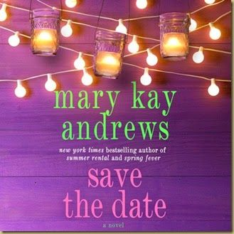 Save the Date Mary Kay Andrews MacMillan Audio Unabridged Kathleen ...