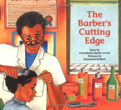 Barber Edge : The Barbers Cutting Edge by Gwendolyn Battle-Lavert