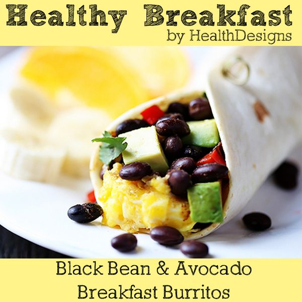 Black bean & avocado breakfast burritos | Food- Fit Breakfast | Pinte ...