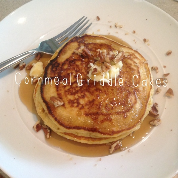 Cornmeal Griddle Cakes | Breakfast recipes | Pinterest