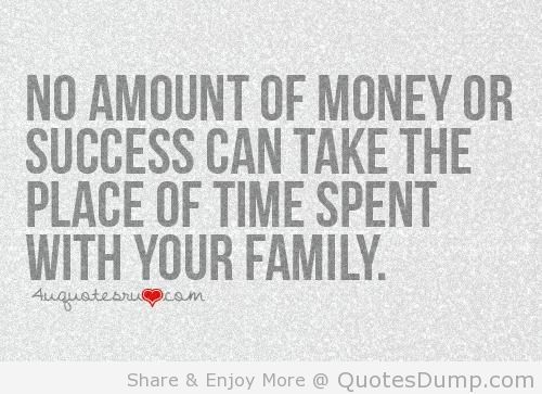 Quotes About Love Vs Family : Family Time Together Quotes. QuotesGram