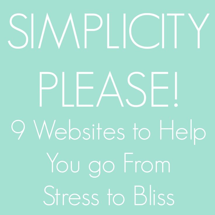 9 Websites To Help You Live Simply -- this is a great list if you're interested in simple living inspiration and tips.