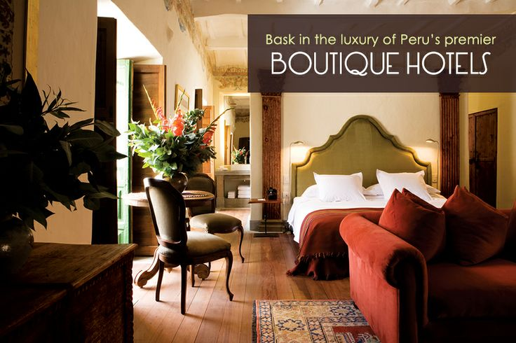 Stay in premier boutique hotels during EcoTours - Destination Peru | Itinerary designed by @CW |  #OSMEcoTours #Peru