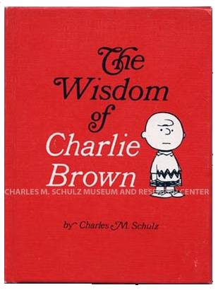 I love Charlie Brown.  One day I must go to the Charles M. Schulz Museum in Santa Rosa, CA.