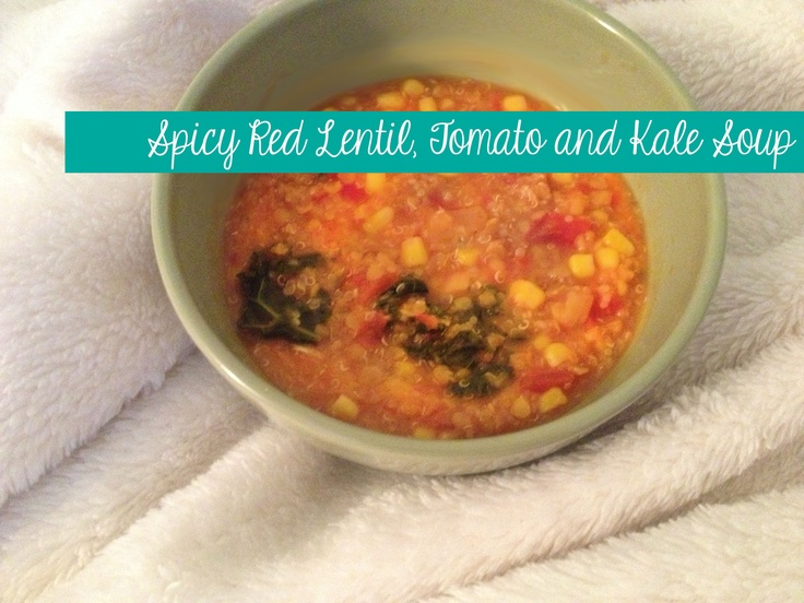 Spicy Red Lentil, Tomato and Kale Soup | Favorite Recipes | Pinterest