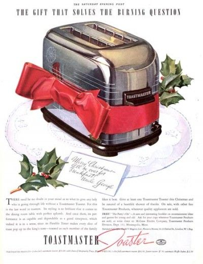 """The gift that solves the burning question."" Toastmaster Toaster ad from 1937. The Saturday Evening Post."