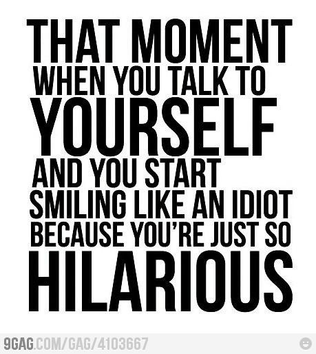 Happens to me all the time..