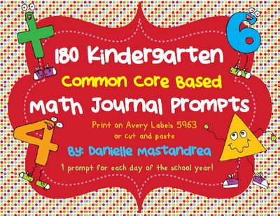 Kindergarten Math Journal Prompts- Common Core Based