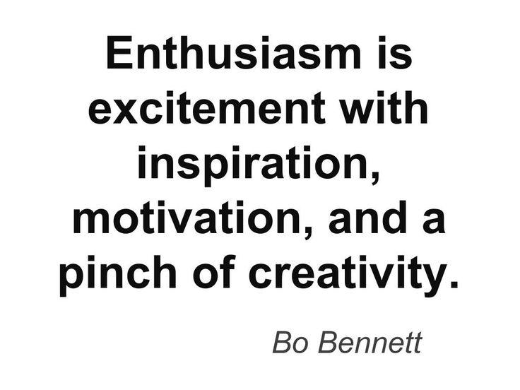 Quote: Enthusiasm | Life | Pinterest