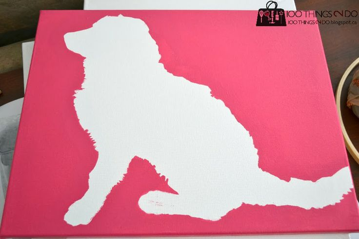 100 Things 2 Do: Dogs on Canvas