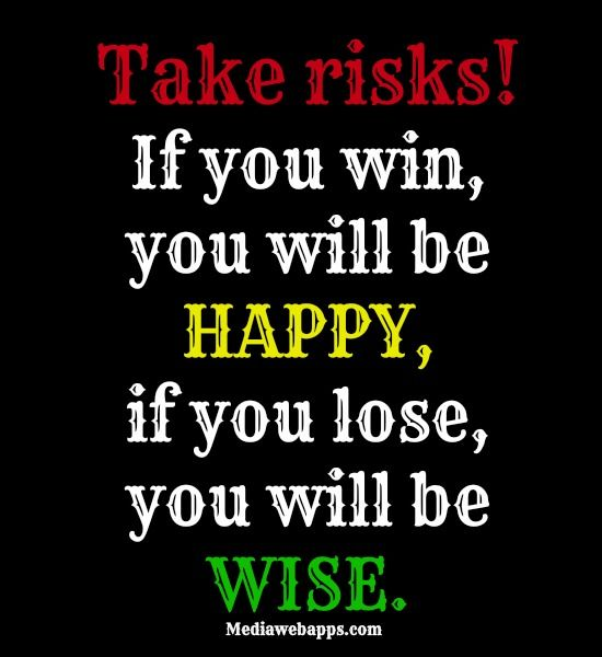 taking risk quotes and sayings quotesgram