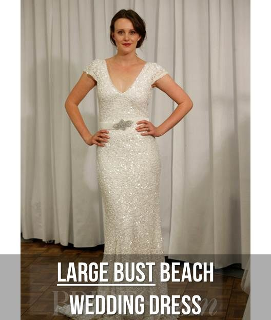 Wedding Dress For Short Bride With Big Bust