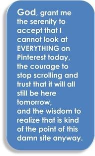The Pinterest Serenity Prayer.