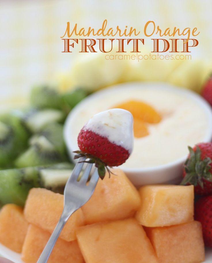 Mandarin Orange Fruit Dip | DIPS | Pinterest