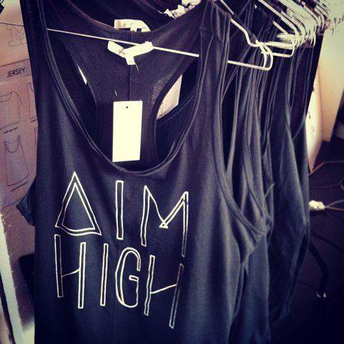 Aim high <3