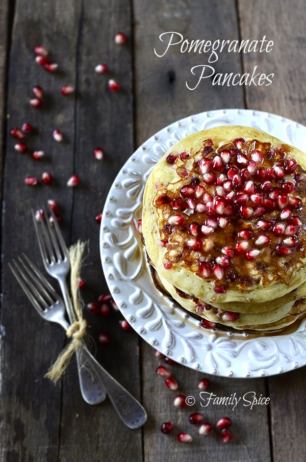 Pomegranate Pancakes by Family Spice